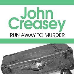 Run Away to Murder