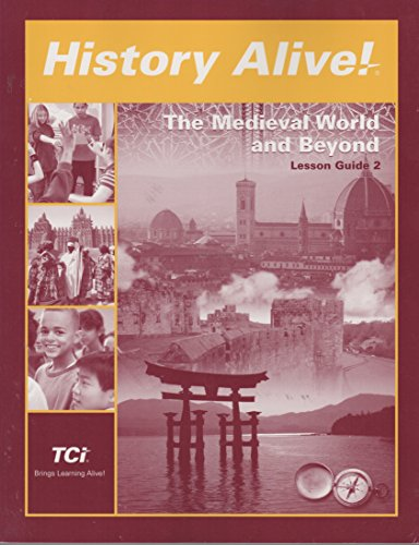 History Alive! THE Medieval World and Beyond Lesson Guide 2
