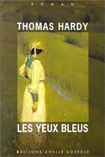 Les yeux bleus : [roman], Hardy, Thomas (1840-1928)