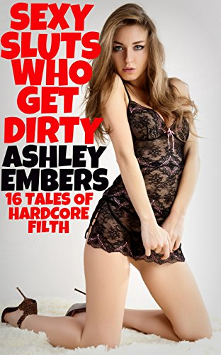 Dirty sexy sluts