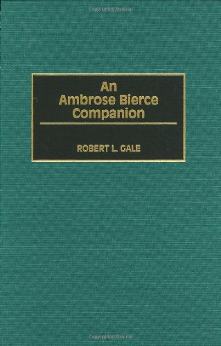 An Ambrose Bierce Companion:
