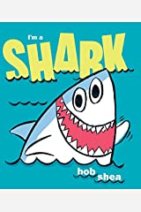 I'm a Shark Kindle Edition