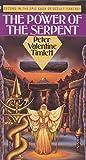 Power of the Serpent (Orbit Books)