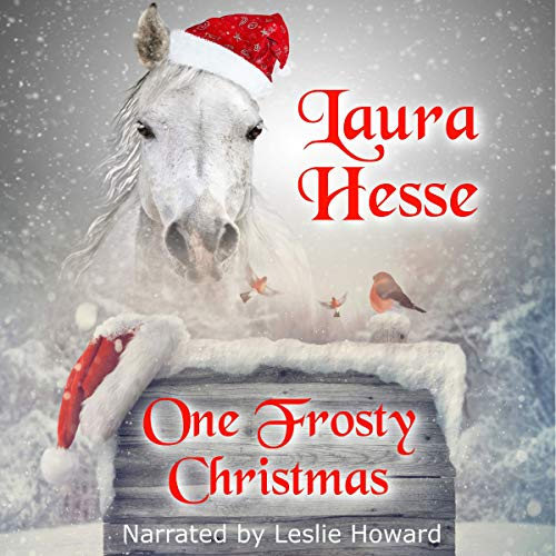 One Frosty Christmas: The Holiday Series, Book 1