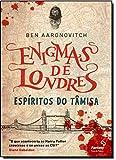 Espíritos do Tâmisa - Volume1. Série Enigmas de Londres