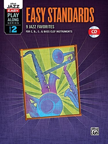 Alfred Jazz Easy Play-Along -- Easy Standards, Vol 2: C, B-Flat, E-Flat & Bass Clef Instruments (Book & CD) (Alfred Easy Jazz Play-Along) Paperback October 2, 2010