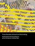 Three Decades of American Printmaking, Allan L. Edmunds and Halima Taha, 1555952410