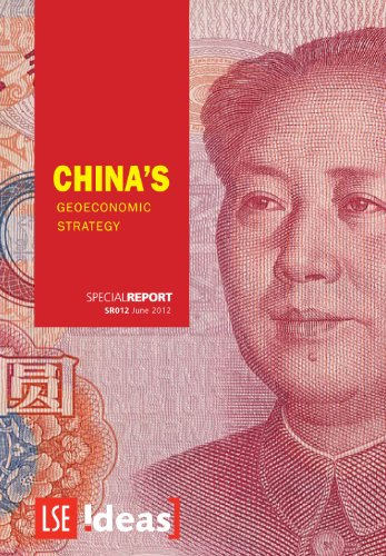 China's Geoeconomic Strategy (IDEAS Special Reports)