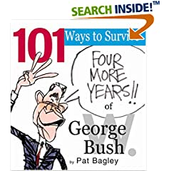 101 Ways to Survive George W. Bush par Bagley