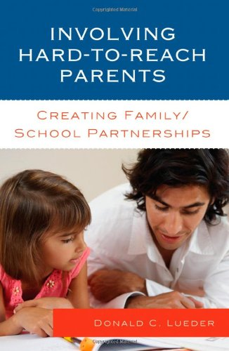 Download Involving Hard-to-Reach Parents: Creating Family/School Partnerships ebook