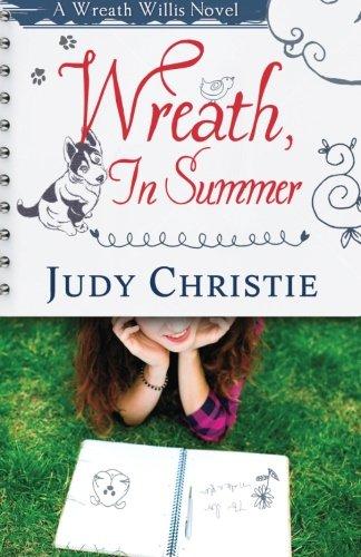 Wreath, In Summer: A Wreath Willis Novel (The Wreath Willis Series) (Volume 2)