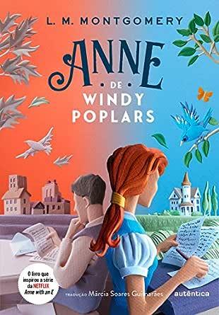 Anne de Windy Poplars (Portuguese Edition) eBook ...