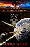 download ebook the protean explosion (the last witness book 2) pdf epub