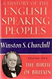A History of the English Speaking Peoples, Winston L. S. Churchill, 0396082718