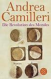 Die Revolution des Mondes: Roman