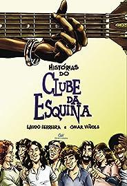 HISTORIAS DO CLUBE DA ESQUINA