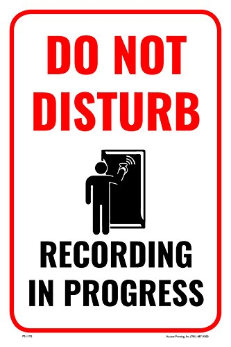 Do Not Disturb Recording In Progress 12