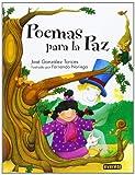 Poemas para la Paz, Jose Gonzalez Torices, 8424187261