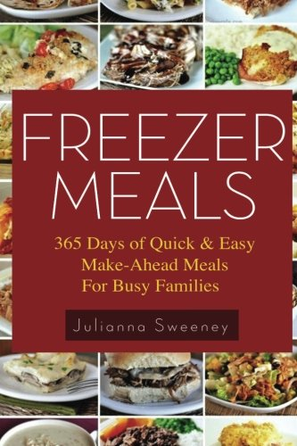 Freezer Meals Quick Make Ahead Families product image