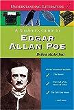 A Student's Guide to Edgar Allan Poe (Understanding Literature)