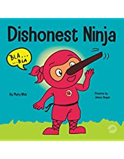 Dishonest Ninja: A Children's Book About Lying and Telling the Truth