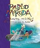 img - for Pablo Neruda para ninos/ Pablo Neruda for Children (Poesia para ninos/ Poetry for Children) (Spanish Edition) book / textbook / text book