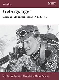 World War II Journal 9: Gebirgsjaeger: Germanys Mountain Troops