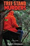 Tree Stand Murders