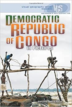 Ebooks Democratic Republic of Congo in Pictures (Visual Geography (Twenty-First Century)) Download Epub