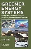 Greener Energy Systems, Eric Jeffs, 1439899045