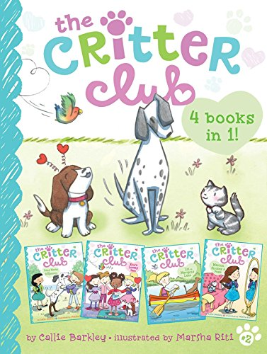 The Critter Club 4 Books in 1! #2: Amy Meets Her Stepsister; Ellie's Lovely Idea; Liz at Marigold Lake; Marion Strikes a Pose