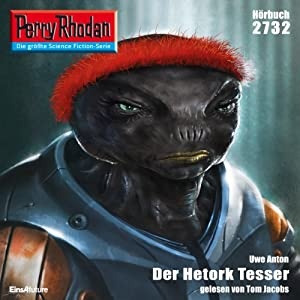 Der Hetork Tesser (Perry Rhodan 2732) Hörbuch