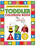 My Numbers, Colors and Shapes Toddler Coloring Book