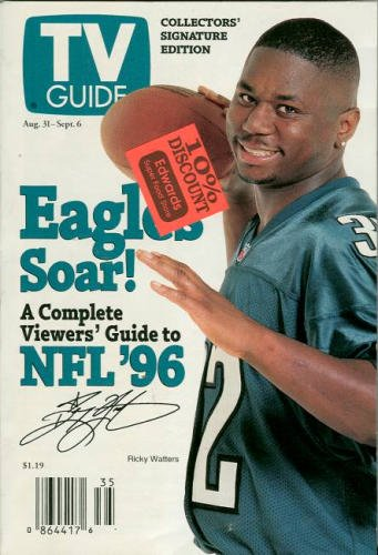 TV Guide: August 31-September 6, 1996: A Complete Viewers' Guide to NFL '96: Collectors' Signature Edition: Philadelphia Eagles Ricky Watters Cover