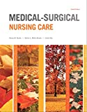img - for Medical-Surgical Nursing Care (4th Edition) (Burke, Medical-Surgical Nursing Care) book / textbook / text book