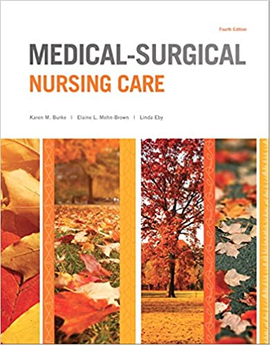 Medical surgical nursing care burke medical surgical nursing care medical surgical nursing care burke medical surgical nursing care 4th edition kindle edition fandeluxe Image collections