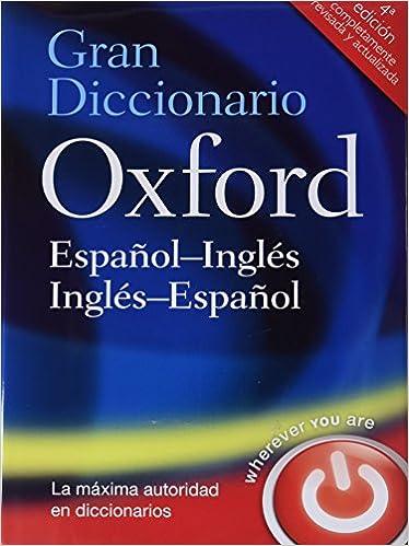 Gran Diccionario Oxford Español-Inglés/Inglés-Español 4 ed ...