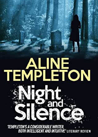 Night and Silence - Kindle edition by Aline Templeton