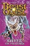 Beast Quest: 52: Silver the Wild Terror