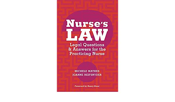 Nurse's Law: Questions & Answers for the Practicing Nurse
