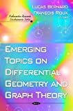 Emerging Topics on Differential Geometry and Graph Theory, Lucas Bernard and François Roux, 1607410117