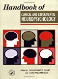 Handbook of Clinical and Experimental Neuropsychology, Denes, Gianfranco, 086377542X