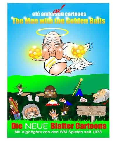 Download Olé Andersen Cartoons: The Man with the Golden Balls: Die NEUE Blatter Cartoons: Mit highlights von den WM Spielen seit 1978 (German Edition) pdf