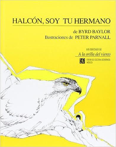 Halcon, Soy Tu Hermano