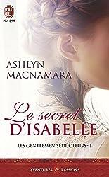 Les Gentlemen séducteurs - 2 : Le secret d'Isabelle (Les gentlements séducteurs)