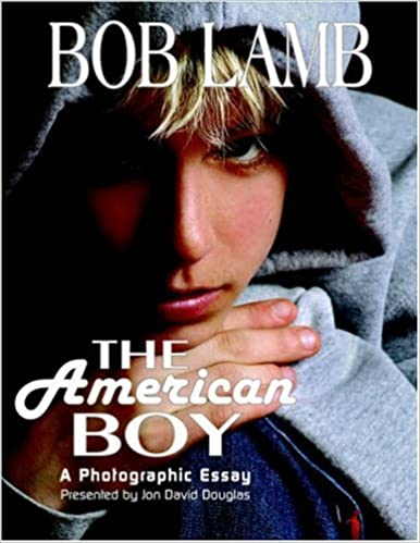 com the american boy a photographic essay  the american boy a photographic essay 1st edition