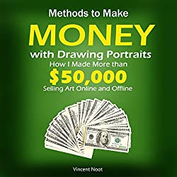 Methods to Make Money with Drawing Portraits