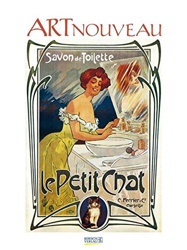 Art Nouveau 2018: Großer Kunstkalender. Wandkalender mit Jugendstilplakaten aus der Belle Époque im Kunst Gallery Format: 48 x 64 cm, Foliendeckblatt