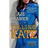 Killing Kate: A Novel