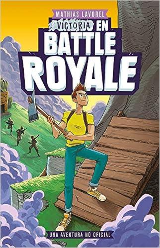 Book's Cover of Victoria en Battle Royale (Libros basados en juegos) (Español) Tapa blanda – 3 septiembre 2019